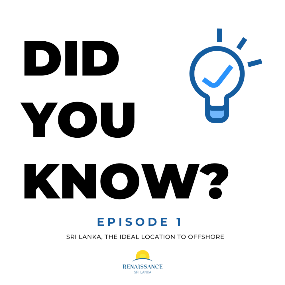 Did you know? Episode 1 - Sri Lanka, the ideal location to offshore