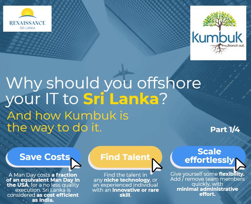 Renaissance Sri Lanka Kumbuk - why start-ups and SMEs should offshore to Sri Lanka Part 1